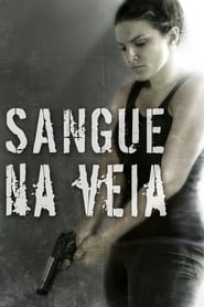 Sangue na Veia Torrent (2014)