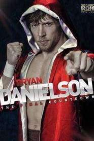 Bryan Danielson: The Final Countdown