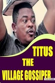 Titus the Village Gossiper 1970