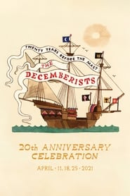 The Decemberists – 20th Anniversary Celebration – April 25th 2021 (2021)