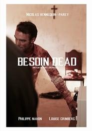 Besoin Dead (2017)
