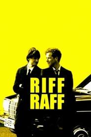 Riff-Raff en cartelera