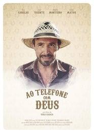 Ao Telefone com Deus (2017)
