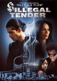 Poster Illegal Tender 2007