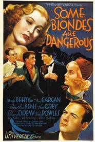 Some Blondes Are Dangerous 1937