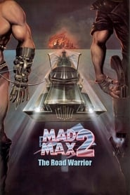 Mad Max 2 The Road Warrior (1981)