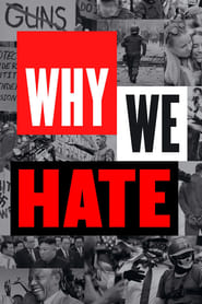 Why We Hate (2019)
