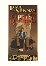 The Life and Times of Judge Roy Bean 1972