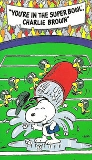 You're in the Super Bowl, Charlie Brown (1994)