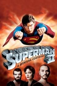 Superman II: A Aventura Continua Dublado Online