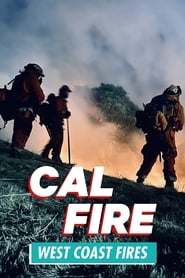 Cal Fire - Season 1 : The Movie | Watch Movies Online