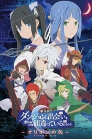 DanMachi : Arrow of the Orion movie