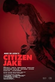 Watch Citizen Jake (2018)