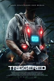 Triggered Free Download HD 720p