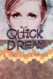 Quick Dream 1967
