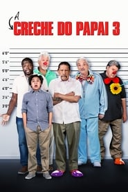 A Creche do Papai 3  – Legendado