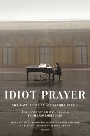 Regardez Idiot Prayer: Nick Cave Alone at Alexandra Palace Online HD Française (2020)