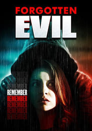 Forgotten Evil (2017) Full Movie