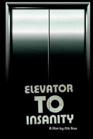 Elevator To Insanity (2019) Online Cały Film Zalukaj Cda