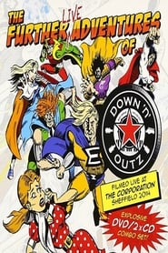 Joe Elliott's Down 'N' Outz: The Further Live Adventures Of