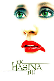 Ek Hasina Thi (2004) Hindi WEB-DL 480p & 720p | GDRive