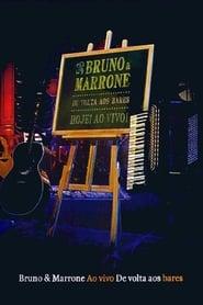 Bruno & Marrone De Volta aos Bares