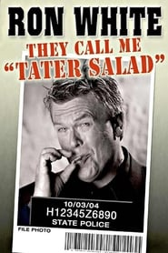 Ron White: They Call Me Tater Salad (2004)