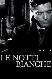 Watch Le Notti Bianche