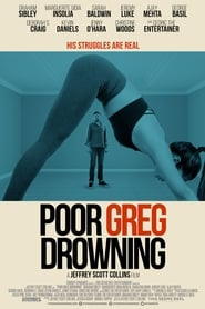 Poor Greg Drowning : The Movie | Watch Movies Online