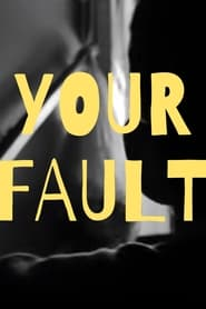 Your Fault (2021)