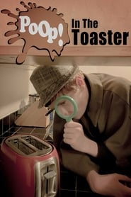 Poop! In The Toaster (2021)