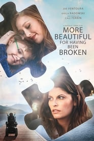 More Beautiful for Having Been Broken [2019]