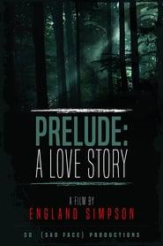 Prelude: A Love Story (2017) Online Cały Film CDA