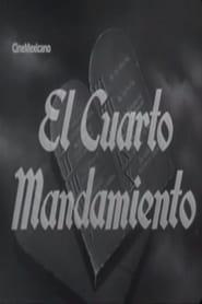 El cuarto mandamiento 1948