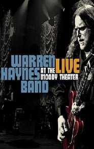 Warren Haynes Band: Live At The Moody Theater 2012