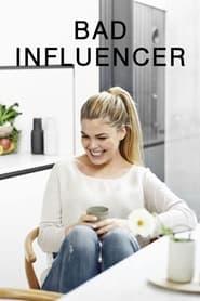 Bad Influencer 2021