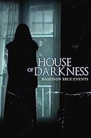 Nonton Movie House of Darkness (2016)