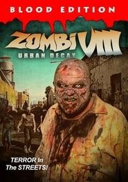 Zombi VIII: Urban Decay (2021)