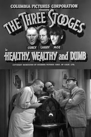 Healthy, Wealthy and Dumb 1938