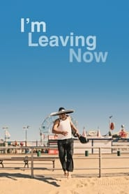 I'm Leaving Now (2019)