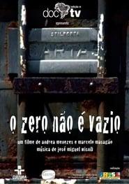 Watch O Zero Não é Vazio 2005 Free Online