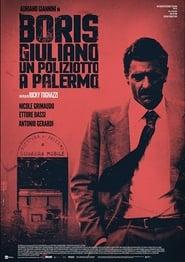 Boris Giuliano: Un poliziotto a Palermo