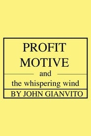 Profit Motive and the Whispering Wind 2008