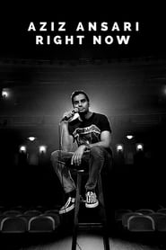 Aziz Ansari: Right Now [2019]