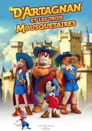 D'Artagnan et les 3 Mousquetaires 2021