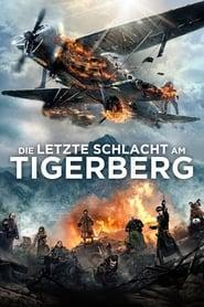 Die letzte Schlacht am Tigerberg [2014]