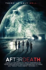 AfterDeath (2015) DVDRip Watch English Full Movie Online Hollywood Film
