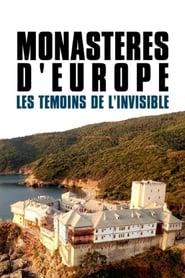Monastères d'Europe, Les Témoins de l'Invisible 2018
