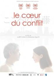 Regardez Le Coeur du conflit Online HD Française (2017)