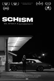Watch Schism: Me , Myself, and Authenticity (2020)